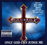 Only God Can Judge Me Lyrics MASTER P