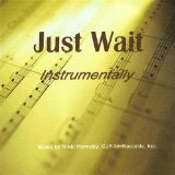 Just Wait Lyrics Nikki Hornsby