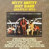 The Greatest Hits Lyrics Nitty Gritty Dirt Band