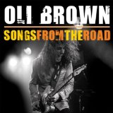 Songs From The Road Lyrics Oli Brown