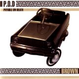Brown Lyrics P.O.D.