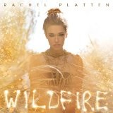 Wildfire Lyrics Rachel Platten