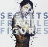 Fragile Figures Lyrics Secrets