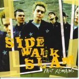 Past Remains Lyrics Side Walk Slam