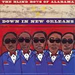 Down in New Orleans Lyrics The Blind Boys of Alabama