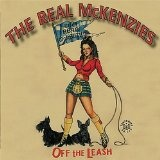 Off The Leash Lyrics The Real McKenzies