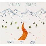 Share The Joy Lyrics Vivian Girls