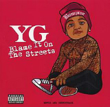 Blame It On the Streets Lyrics YG