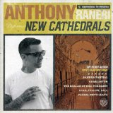 New Cathedrals (EP) Lyrics Anthony Raneri