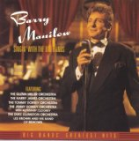 Singin' with the Big Bands Lyrics Barry Manilow