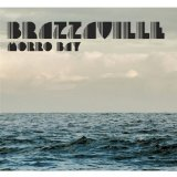 Morro Bay Lyrics Brazzaville