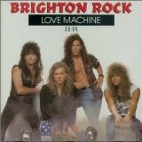 Love Machine Lyrics Brighton Rock