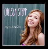 Paper Airplane Lyrics Chelsea Stepp