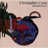 Rendezvous Lyrics Christopher Cross