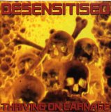 Thriving On Carnage (EP) Lyrics Desensitised