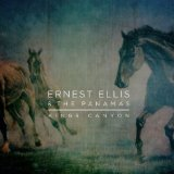 Kings Canyon Lyrics Ernest Ellis & The Panamas