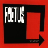 Flow Lyrics Foetus