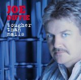 Tougher Than Nails Lyrics Joe Diffie