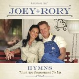 Hymns That Are Important to Us Lyrics Joey & Rory
