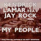 My People (Single) Lyrics Kendrick Lamar