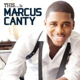 This...Is Marcus Canty (EP) Lyrics Marcus Canty