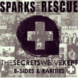 The Secrets We've Kept Lyrics Sparks The Rescue