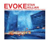Evoke Lyrics Stan Killian