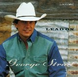 Lead On Lyrics Strait George