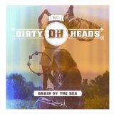 Cabin By The Sea Lyrics The Dirty Heads