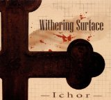Ichor (EP) Lyrics Withering Surface