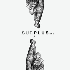 Surplus One Lyrics Alix Perez