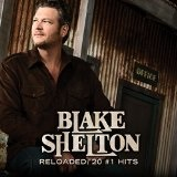 Reloaded: 20 #1's Lyrics Blake Shelton