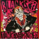 Tanked & Pogoed Lyrics Blanks 77