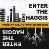 Gutter Anthems Lyrics Enter The Haggis