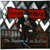 The Shadow Of An Empire Lyrics Fionn Regan