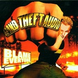 Blame Everyone Lyrics Grand Theft Audio