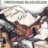 Tuesday Letter Lyrics Greensky Bluegrass