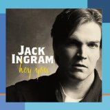Hey You Lyrics Jack Ingram