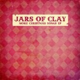 More Christmas Songs EP Lyrics Jars Of Clay
