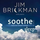 Soothe, Vol. 2 Sleep Lyrics Jim Brickman