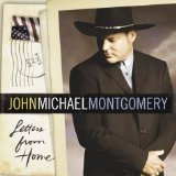 Letters From Home Lyrics John Michael Montgomery