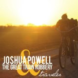 Traveler Lyrics Joshua Powell & the Great Train Robbery