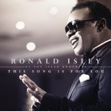 This Song Is For You Lyrics Ronald Isley