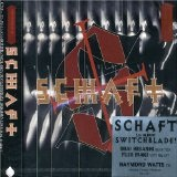 Switchblade Lyrics Schaft