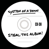 Steal This Album! Lyrics System Of A Down