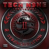 Strangeulation Vol. II Lyrics Tech N9ne Collabos
