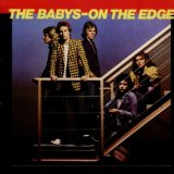 On The Edge Lyrics The Babys