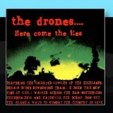 Here Come the Lies Lyrics The Drones