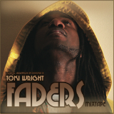 Faders (Mixtape) Lyrics Toki Wright