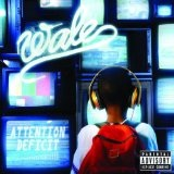 Attention: Deficit Lyrics Wale